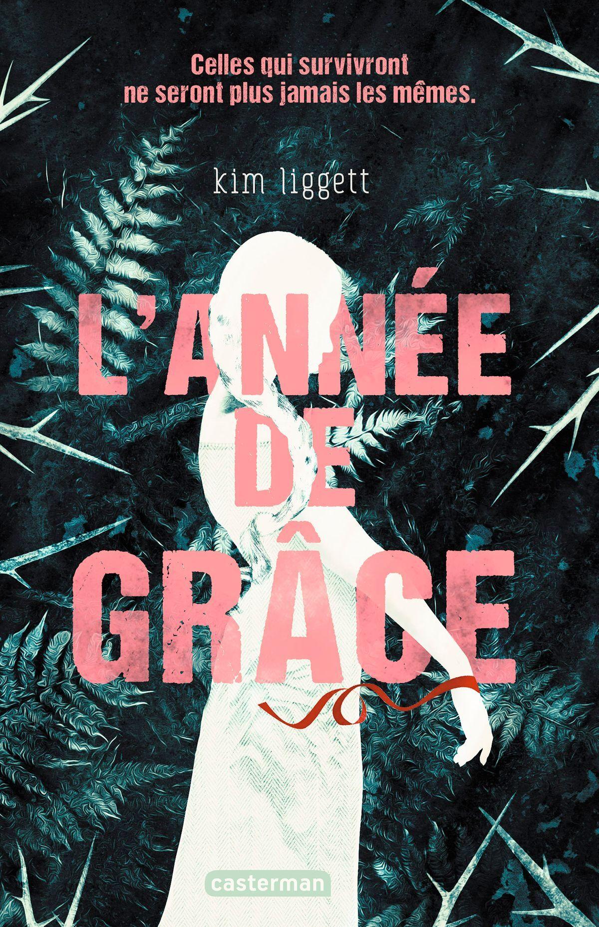 L'Année de Grace de Kim Liggett