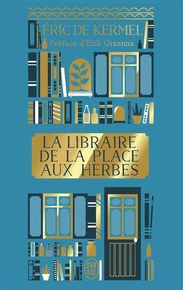 Couverture du livre : La Libraire de la place aux Herbes