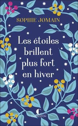 Couverture du livre : Les étoiles brillent plus fort en hiver