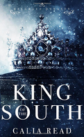 Belgrave Dynasty, Tome 1: King of the South