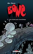 Bone 7 - Les Cercles Fantômes (édition couleur)