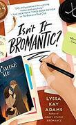 Bromance Book Club, Tome 4 : Isn't It Bromantic ?