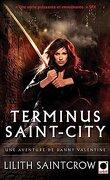 Danny Valentine, Tome 4 : Terminus Saint-City