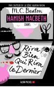 Hamish Macbeth, Tome 7 : Rira bien qui rira le dernier