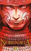 L'Homme qui tua Nobunaga, Tome 2