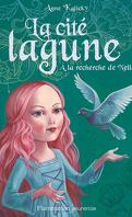 La Cité lagune, Tome 2 : À la recherche de Nella