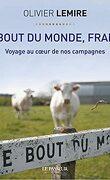 Le bout du monde, France : Voyage au cœur de nos campagnes