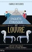 Les Enquêtes du Louvre, Tome 1 : Enquête étrusque au Louvre
