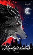 Moonlight Shadow : Comète