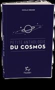 Petite anthologie du cosmos