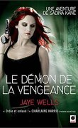 Une Aventure de Sabina Kane, Tome 3 : Le Démon de la Vengeance