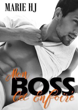 Couverture du livre : Mon Boss, cet enfoiré