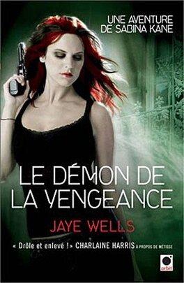 Couverture du livre : Une Aventure de Sabina Kane, Tome 3 : Le Démon de la Vengeance