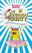Le Journal de Gurty, Tome 8 : J'appelle pas ça des vacances