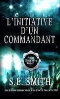 Projet Gliese 581g , Tome 1 : L'Initiative D'Un Commandant