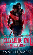 The Guild Codex : Demonized, Tome 4: Delivering Evil for Experts
