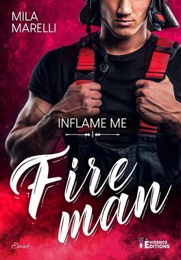Couverture du livre : Fireman inflame-Me