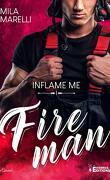 Fireman inflame-Me