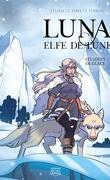Luna Elfe de lune, tome 1: Les loups de glace