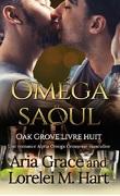Oak Grove, Tome 8 : Oméga saoul
