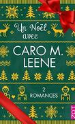 Un Noël avec Caro M. Leene
