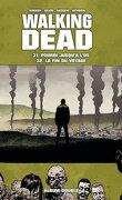 Walking Dead Album Double Tome 31 & 32 : Pourri jusqu'à l'os/La fin du voyage