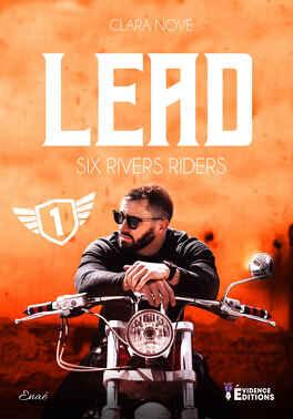 Couverture du livre : Six rivers Riders, Tome 1 : Lead