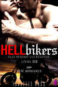 Hell Bikers, Tome 3