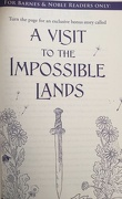 A visit to the impossible lands