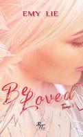 Be loved, Tome 1 : Jusqu'à ce que l'amour nous sépare - Saga romantique