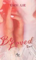 Be loved, tome 2 : Jusqu'à ce que tout me revienne