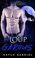Choisie par le mâle Alpha, Tome 1 : Loup Garous
