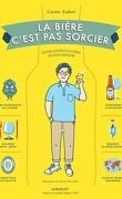 La bière c'est pas sorcier