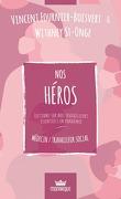 Nos héros : Médecin / Travailleur social