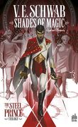 Shades of Magic, Tome 1 : Shades of Magic