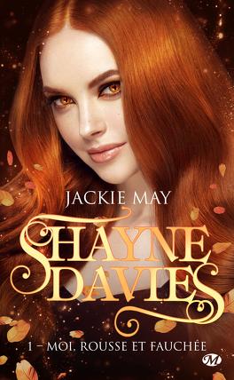 Couverture du livre : Shayne Davies, Tome 1 : Moi, rousse et fauchée