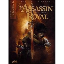 Couverture du livre : L'Assassin Royal, tome 1 : Le Bâtard (Bd)