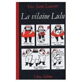 La Vilaine Lulu Livre De Yves Saint Laurent