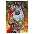 Les forêts d'Opale, Tome 3: La cicatrice verte