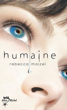 Humaine, Tome 1