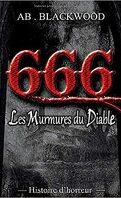 666 Les murmures du diable: histoire d'horreur