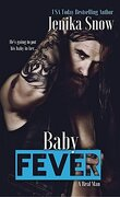 Baby Fever (A Real Man #3)