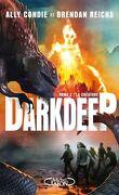Darkdeep, tome 2 : la créature