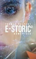 E-Storic, Tome 2 : Numérisés