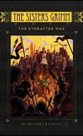 Les Sœurs Grimm, tome 7 : The Everafter War