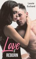 Love, Tome 4 - Volume 2 : Love & Reborn