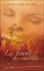 Couverture du livre : La femme secrète