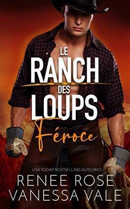 Couverture du livre : Le Ranch des loups, Tome 5 : Féroce