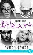 Hashtag, Tome 6 : #Heart