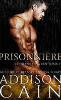 Le Chant de Wren, Tome 2 : Prisonnière